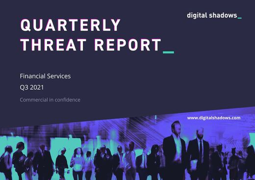 Quarterly Threat Report: Q3 2021 - Financial Services