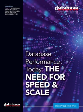 Database Performance Today: The Need for Speed & Scale