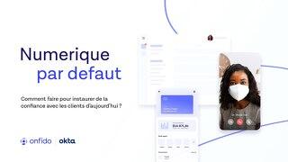 Numérique par Défaut | enquête 2021 Okta & Onfido