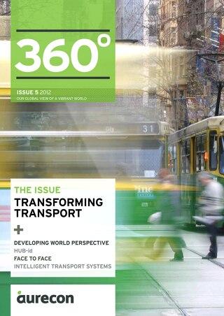 Aurecon 360 Issue 5 Transforming Transport
