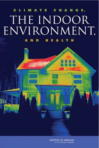 IOM Climate Change, the Indoor Environment and Health - 2011.pdf
