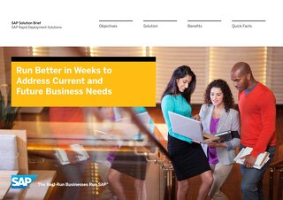 Run Better in Weeks to Address Current and Future Business Needs