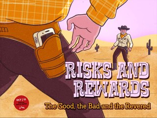 Risks and Rewards (Oct 2013)