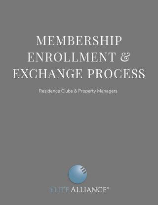 Membership Enrollment and Exchange Process for Residence Clubs and Property Managers