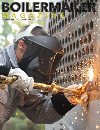 BOILERMAKER MAGAZINE | September/October 2013