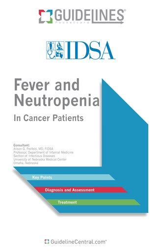 Fever and Neutropenia (IDSA Bundle)