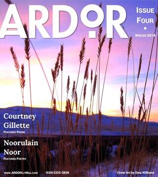 ARDOR Issue Four - Winter, 2014