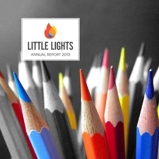 2013 Little Lights Annual Report