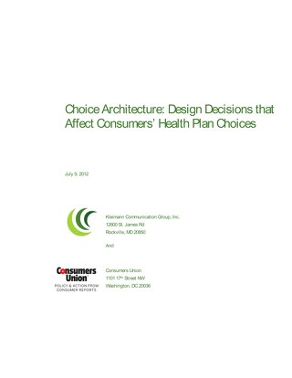 Choice Architecture - Design Decisions That Affect Consumers' Health Plan Choices