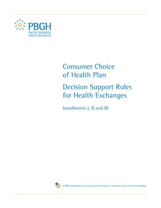Consumer Choice of Health Plan -Decision Support Rules For Health Exchanges