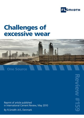 Challenges of excessive wear