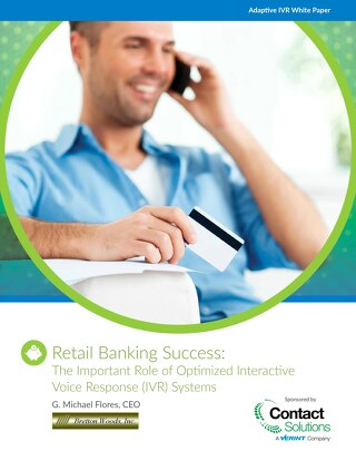 White Paper: Retail Banking Success: Optimized IVR