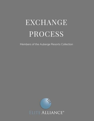 Exchange Process For Members of The Auberge Resorts Collection