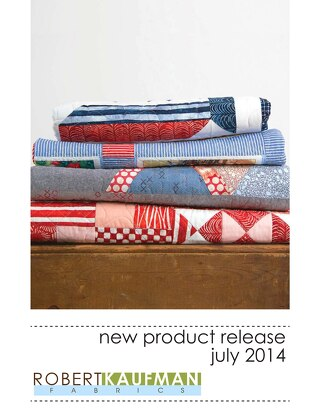 Robert Kaufman Fabrics New Release: July 2014