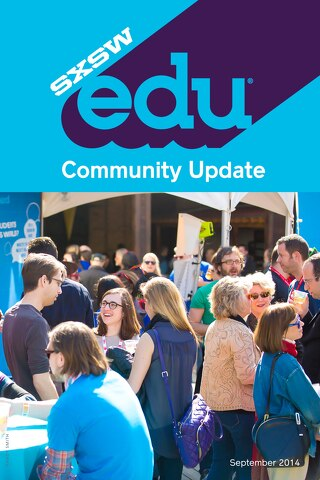SXSWedu 2015 September Community Update