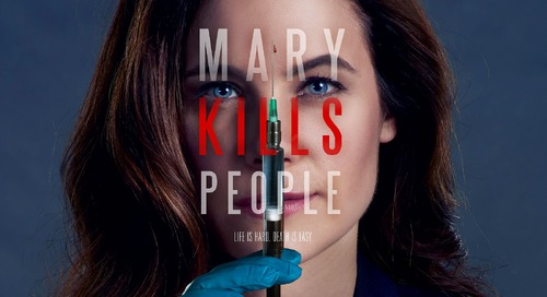 Lifetime: Mary Kills People [Returning Series]