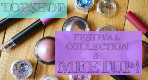 TOPSHOP Festival Beauty & MEET UP!