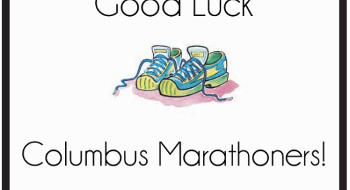 Good luck Columbus marathoners & half marathon runners!...