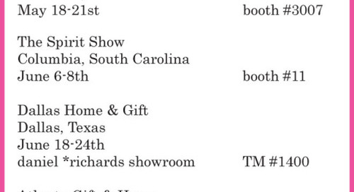 Save the date for our upcoming spring and summer trade shows!