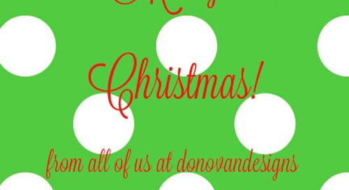 Merry Christmas from all of us at donovandesigns. May you have a...