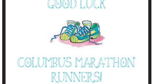 Sending good wishes to Columbus Marathon Runners tomorrow!