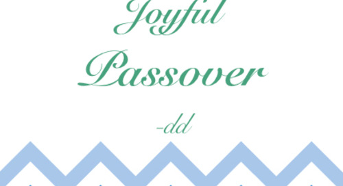 Wishing you a joyful passover. xx dd