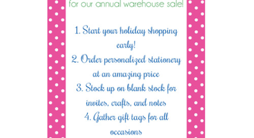 5 reasons to save the date for our *annual warehouse sale*...