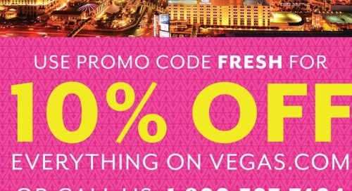 Visit Vegas.com and enter the code FRESH for 10% off everything