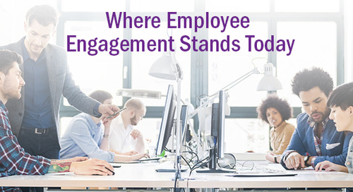 The Current State of Employee Engagement and How to Make It Better