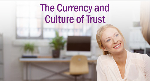 The Currency and Culture of Trust: 5 Ways to Improve Trust Within the Workplace