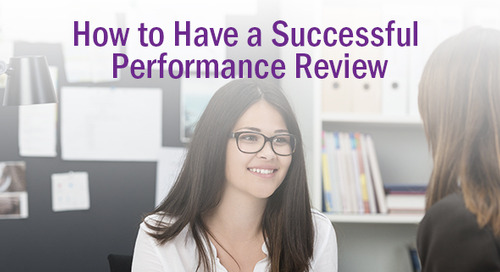 6 Tips to Tackle Performance Reviews for Managers and Employees