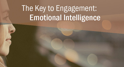 How to Use Emotional Intelligence to Drive Employee Engagement