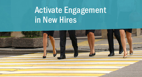 Turning New Hires into Engaged Employees – 3 Quick Tips for Success