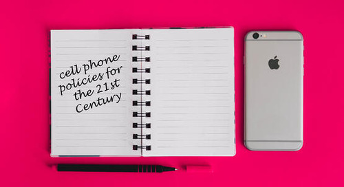 Cell Phone Policies for the 21st Century