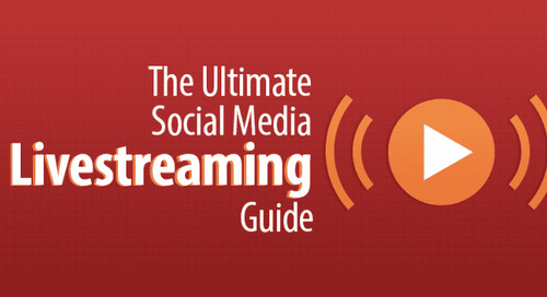 The Ultimate Social Media Livestreaming Guide