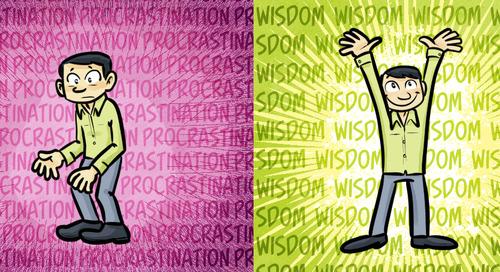 Procrastination As Wisdom: How To Transform Your Secret Habit Into Your Secret Weapon
