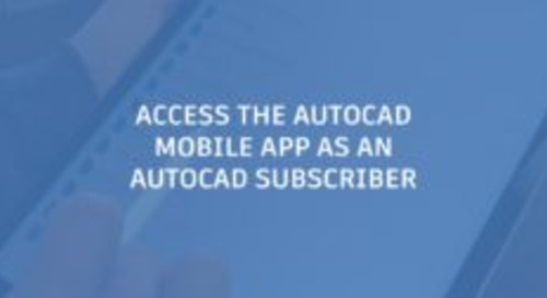 Access the AutoCAD Mobile App as an AutoCAD Subscriber
