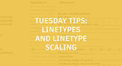 Understanding Linetypes and Linetype Scaling: Tuesday Tips With Seth
