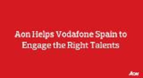 How Aon helps Vodafone Spain to engage the right talents