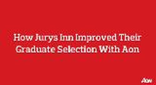 How Jurys Inn improved their graduate assessment with Aon