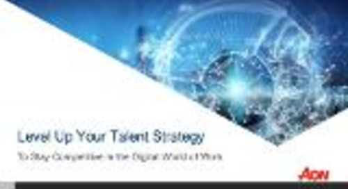Webinar-  Level Up Your Talent Strategy: Stay Competitive in the Digital World of Work
