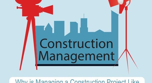 Why is Managing a Construction Project Like Making a Movie?