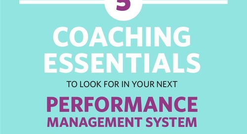 5 Coaching Essentials To Look For In Your Next Performance Management System