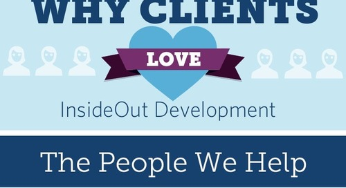 Why Clients Love InsideOut Development
