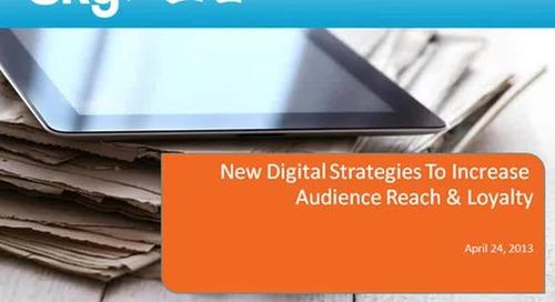 Webinar Replay Video: New digital media strategies for increasing audience   loyalty