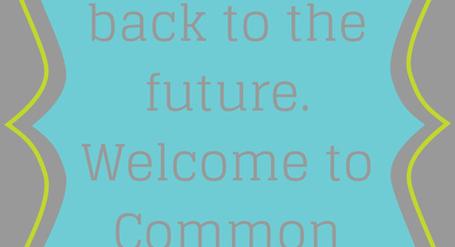 Welcome Back to the Future: Meeting the Needs of Common Core