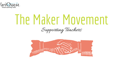 The Maker Movement: Supporting Teachers