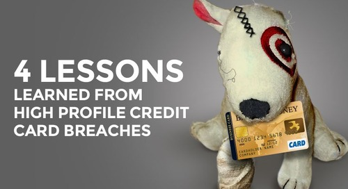 4 Lessons Learned From High Profile Credit Card Breaches