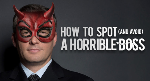 How to Spot (and Avoid) a Horrible Boss