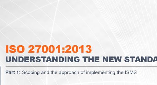ISO 27001:2013 – Understanding the New Standard